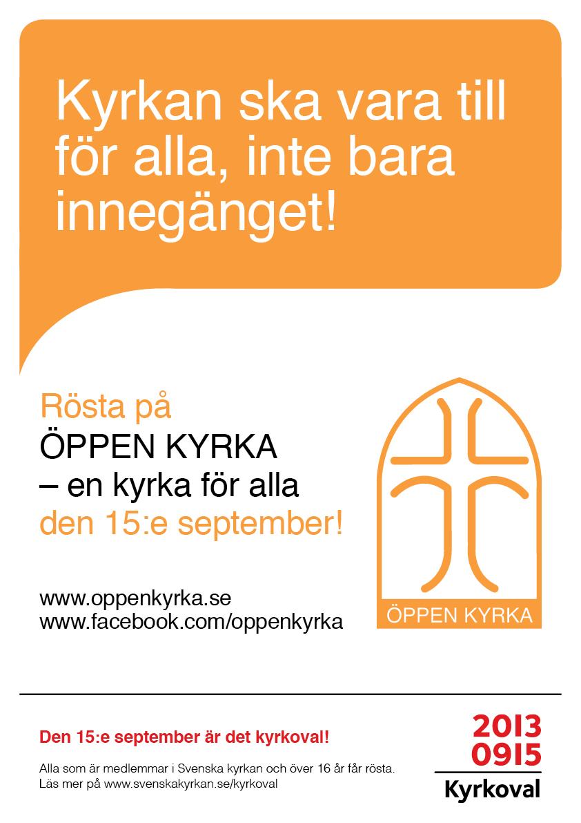 ÖPPEN KYRKA Valaffisch 2013 Innegänget